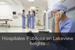 Hospitales Públicos en Lakeview heights